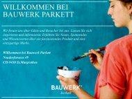 WILLKOMMEN BEI BAUWERK PARKETT
