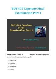 BUS 475 Capstone Final Exam Part 1 (100% Correct Answers)