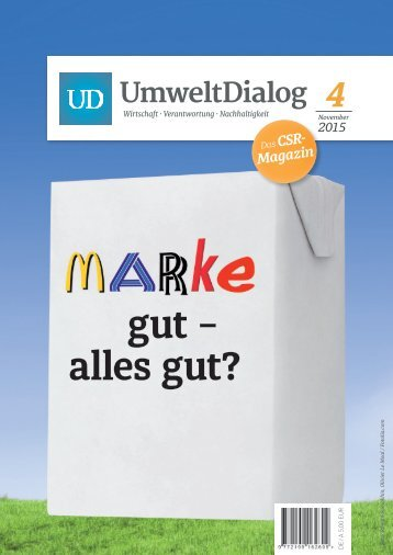 Marke gut - alles gut? - UmweltDialog Magazin Nr . 4  (November 2015)