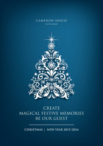 CREATE MAGICAL FESTIVE MEMORIES BE OUR GUEST