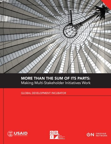 MORE THAN THE SUM OF ITS PARTS Making Multi-Stakeholder Initiatives Work