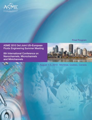 ASME 2010 3rd Joint US–European Fluids Engineering ... - Events