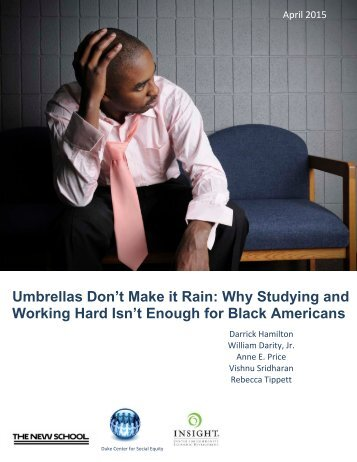 Working Hard Isn't Enough for Black Americans