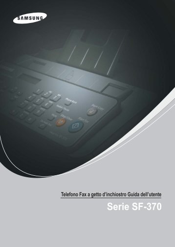 Samsung SF-370 - User Manual_3.2 MB, pdf, ITALIAN
