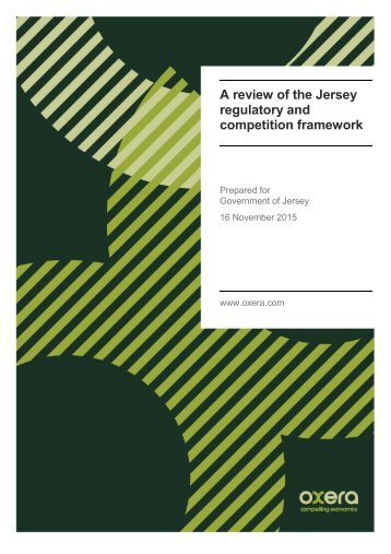 A review of the Jersey regulatory and competition framework