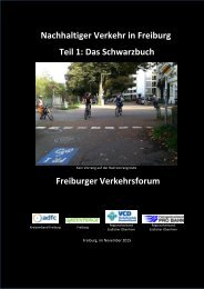 Nachhaltiger Verkehr in Freiburg Teil 1 Das Schwarzbuch Freiburger Verkehrsforum