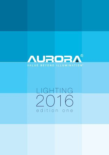 AURORA Lighting 2016 edition one - Katalog