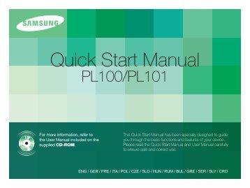 Samsung PL100 - Quick Guide_15.75 MB, pdf, ENGLISH, BULGARIAN, CROATIAN, CZECH, FRENCH, GERMAN, GREEK, HUNGARIAN, ITALIAN, POLISH, ROMANIAN, SERBIAN, SLOVAK, SLOVENIAN