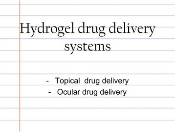 literature review gel ocular drug delivery systems Developments and advanced approaches of ophthalmic drug delivery system: a review kavitha k, santhosh kumar p, m rupeshkumar various disadvantages of ocular drug delivery system are given hydro gel insitu gelling system, colloidal system like nanoparticles.