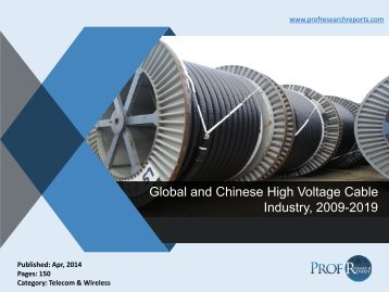 Global and Chinese High Voltage Cable Industry, 2009-2019