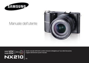 Samsung SMART CAMERA NX210 - User Manual_9.05 MB, pdf, ITALIAN
