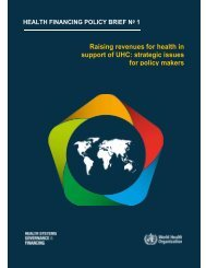 Raising revenues for health in support of UHC strategic issues for policy makers