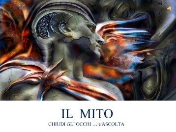 Il Mito...chiudi gli occhi e Ascolta