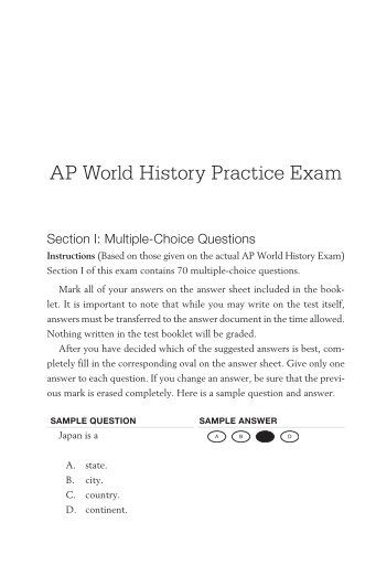 ap world history exam essay Writing an ap essay for world history can be an intimidating task for many students simply because of all of the factual information that is involved and much it is presented without much discussion concerning the context of the events.