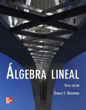 lgebra Lineal;Stanley I. Grossman