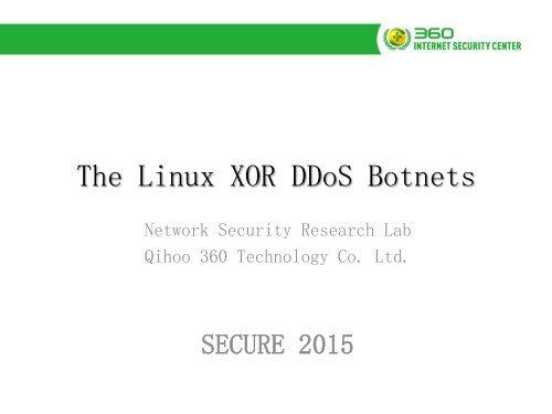 The Linux XOR DDoS Botnets