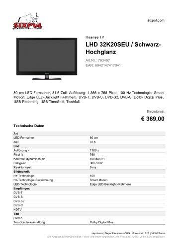LHD 32K20SEU / Schwarz- Hochglanz € 369,00