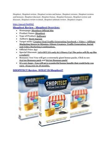 Shopitect review and (Free) $21,400 Bonus & Discount