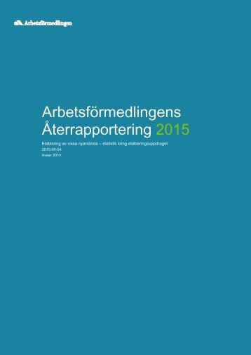 Arbetsförmedlingens Återrapportering 2015
