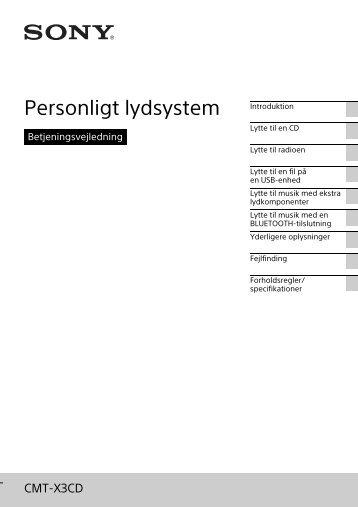 Sony CMT-X3CD - CMT-X3CD Istruzioni per l'uso Danese