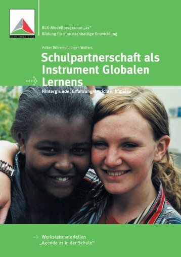 Schulpartnerschaft als Instrument Globalen Lernens Hintergründe ...