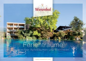 Hotel 4* Wiesenhof in Algund bei Meran/ Jahresjournal