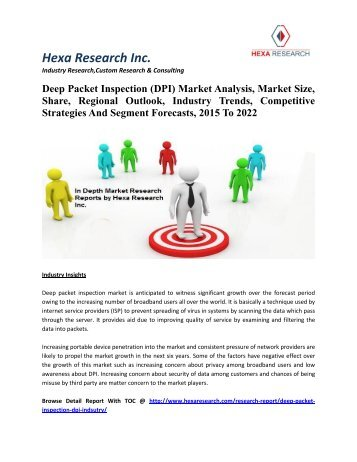 Deep Packet Inspection (DPI) Market Analysis, Market Size, Share, Regional Outlook, Industry Trends, Competitive Strategies And Segment Forecasts, 2015 To 2022
