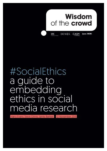 #SocialEthics a guide to embedding ethics in social media research