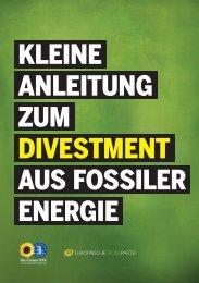 KLEINE ANLEITUNG ZUM DIVESTMENT AUS FOSSILER ENERGIE
