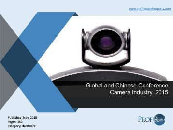 Explore the Chinese Conference Camera Industry, 2015