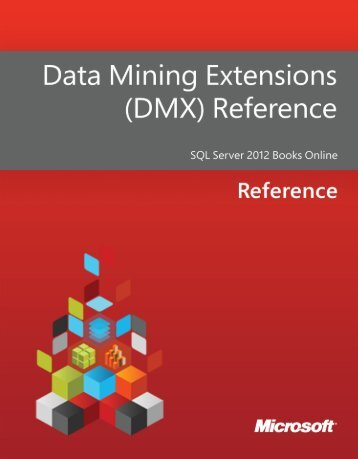 Data Mining Extensions - DMX - Reference