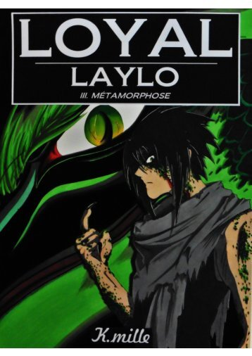 Loyal Laylo Tome 3 - Métamorphose