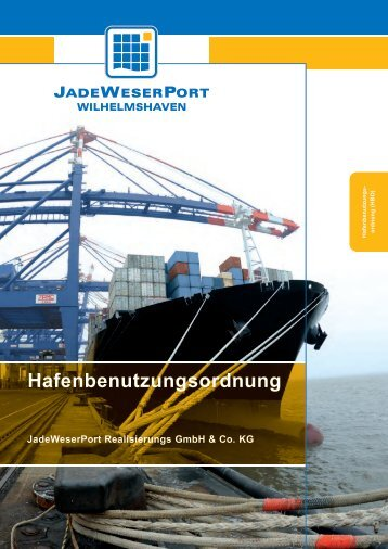 JWP-Hafenbenutzungsordnung (HBO) - JadeWeserPort