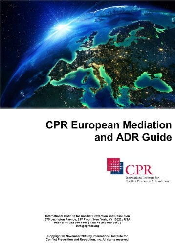 CPR European Mediation and ADR Guide