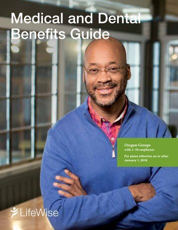 Medical and Dental Benefits Guide