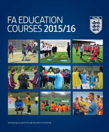 FA EDUCATION COURSES 2015/16