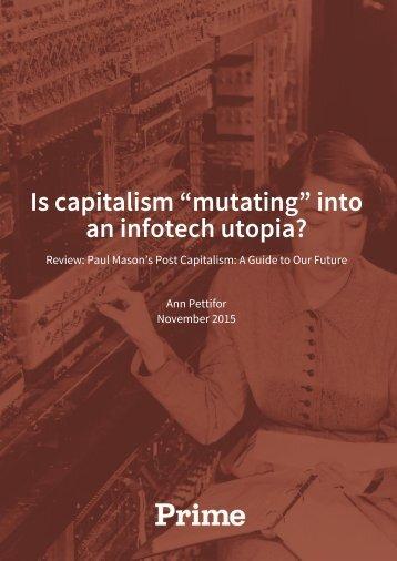 "Is capitalism ""mutating"" into an infotech utopia?"