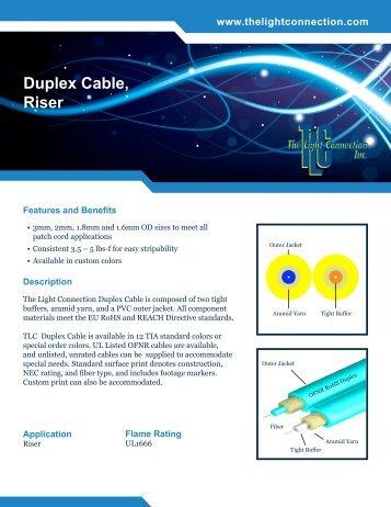 Duplex Cable Riser