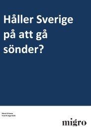 Håller Sverige på att gå sönder?