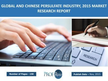 GLOBAL AND CHINESE PERSULFATE INDUSTRY, 2015 MARKET RESEARCH REPORT