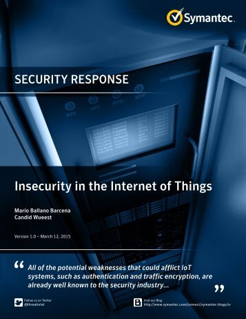 Insecurity in the Internet of Things