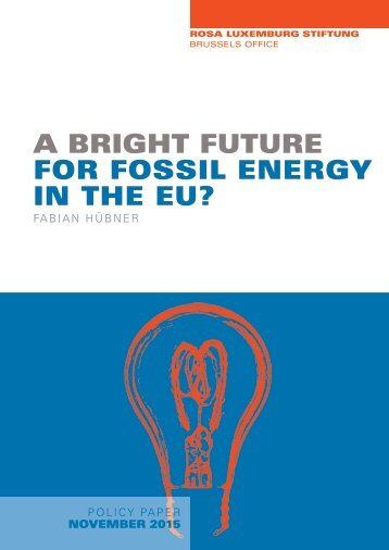 A bright future for fossil energy in the EU?