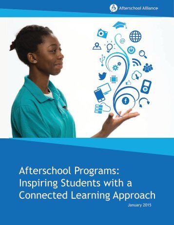 Afterschool Programs Inspiring Students with a Connected Learning Approach