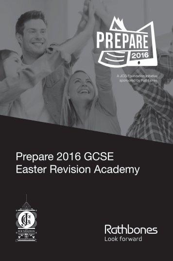 Prepare 2016 GCSE Easter Revision Academy