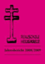 Jahresbericht 2008/2009 - Realschule Heilig Kreuz