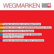 Wegmarken - Zukunftsdialog Caritas 2020
