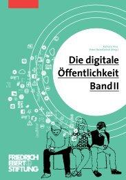Die digitale Öffentlichkeit Band II
