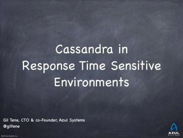 Cassandra in Response Time Sensitive Environments