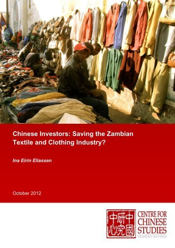 Chinese Investors: Saving the Zambian Textile and Clothing Industry?
