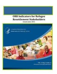 ORR Indicators for Refugee Resettlement Stakeholders